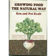 Growing food the natural way, (Hardcover) http://www.amazon.com/dp/0385020392/?tag=wwwmoynulinfo-20 0385020392