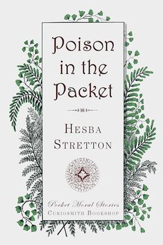 """Poison in the Packet by Hesba Streton. The Beamond household received a package wrapped in brown paper and labeled """"Poison."""" After the package was opened they thought it was a joke because it contained nice clothes for the children. When troubles came they had to reconsider what it meant. The moral in this story is the vanity of nice clothing and the trouble it causes. Important scripture is Matthew 5:3—""""Blessed are the poor in spirit, for theirs is the kingdom of heaven."""""""