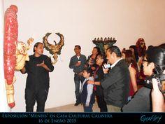 """Exposición """"Mentis"""" Casa Cultural Calavera 16 Enero 2015"""