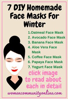 7 DIY Homemade Face Masks For Winter 1.Oatmeal Face Mask 2. Avocado Face Mask 3. Banana Face Mask 4. Aloe Vera Face Mask 5. Coffee Face Mask 6. Papaya Face Mask 7. Yogurt Face Mask #winter #facemask #facecare #winterdays #beautyface #winterskincare #skincare #skincareroutine #skincaretips #dryskin #naturalskincare #winterskin #beauty #selfcare #dryskincare #organicskincare #glowingskin #healthyskin #sensitiveskin #skin #dryskinrelief #skincaregoals #naturalbeauty Papaya Face Mask, Yogurt Face Mask, Avocado Face Mask, Aloe Vera Face Mask, Oatmeal Face Mask, Coffee Face Mask, Homemade Face Masks, Diy Face Mask, Skin Care Routine Steps
