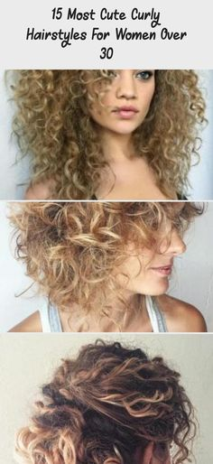 15 Most Cute Curly Hairstyles For Women Over 30 - Skin Care Easy To Do Hairstyles, Curly Hair Braids, Cute Curly Hairstyles, Braided Ponytail Hairstyles, Curly Hair Styles, Layered Curly Hair, Blonde Updo, Long Length Hair, Medium Curly