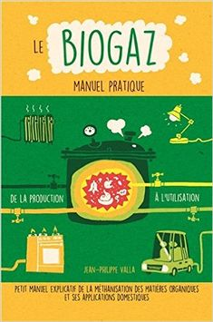 Débrouille - Energie : Sur l'Humano, vous trouverez quelques articles consacrés au biogaz, mais aucun ne vous propose réellement une méthode simple pour en produire par vous-même. Dès lors, je