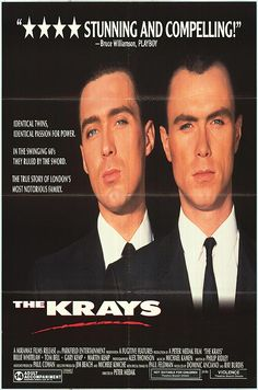 The Krays (1990) directed by Peter Medrak and starring Martin and Gary Kemp. One of the best gangster films I've ever seen. skg