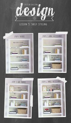 Shelf styling tips from Caitlin Wilson Design Diy Interior, Interior Design Tips, Interior Design Living Room, Interior Decorating Tips, Interior Design For Beginners, Interior Lighting, Design Ideas, Decorating Bookshelves, How To Decorate Bookshelves