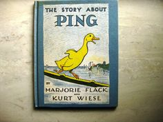 The Story About Ping Marjorie Flack and Kurt Wiese by KSTigerlily