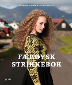 Handknit book from the Faroe Islands Knitting Books, Hand Knitting, Arne And Carlos, Knit Art, Knitting Magazine, Knitting Designs, Cool Style, Faroe Islands, Knits