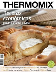 Thermomix magazine nº 81 [julio Detox Thermomix, Vitamix Recipes, Cooking Recipes, Good Food, Yummy Food, Hot Dog Buns, Food To Make, Food And Drink, Favorite Recipes