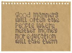 quotes+about+etiquette   Manners! Get some!   Quotes