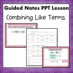 Identifying Parts of an Expression and Combining Like Terms PPT lesson. This set includes 43 page PowerPoint file and a four page student response packet. 6.EE.3 Simone's Math Resources