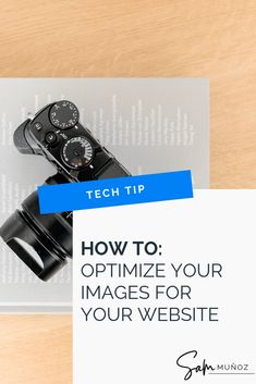DIY to a faster website. Image Optimization for Websites - Our Quick & Dirty Optimization Process Web Design Tips, Blog Design, Web Design Inspiration, Learn Wordpress, Online Business, Business Tips, Business Entrepreneur, Pinterest Marketing, Social Media Tips