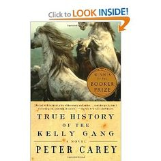 Amazon.com: True History of the Kelly Gang: A Novel (9780375724671): Peter Carey: Books