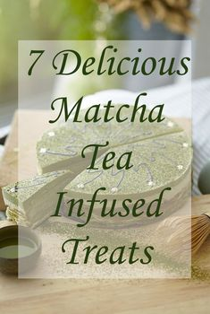 Delicious matcha tea recipes you will love! There are so many health benefits of organic matcha tea powder. Here you will find matcha tea infused brownies, breakfast pizza, smoothie, and a few other creative eats, as well as how to prepare matcha tea.