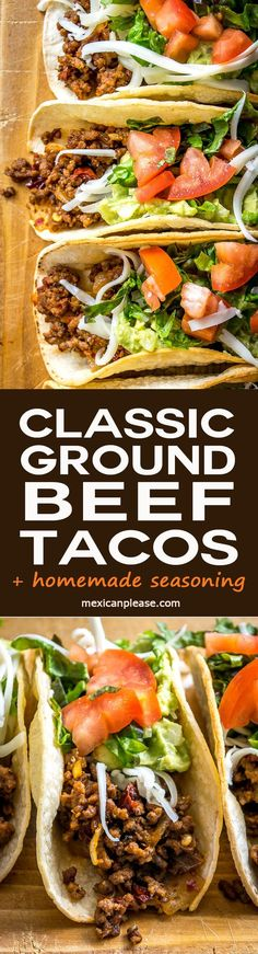 No mystery taco seasoning pack here! These Classic Ground Beef Tacos use homemade seasoning loaded with chipotles in adobo. Rich, full flavor. So good! http://mexicanplease.com