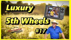 Mount Comfort RV Online | LUXURY FIFTH WHEELS | Seventeen