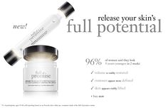 New Full of Promise skin care by Philosophy is here!  Volumizing & Lifting power!  It really works!