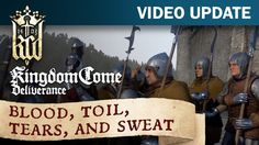 Kingdom Come: Deliverance Video Update #16: Blood toil tears and sweat