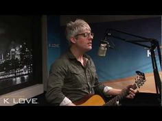"""K-LOVE - Matt Maher """"Christ Is Risen"""" LIVE...amazing easter song :)) he has risen from the dead we are one with him again."""