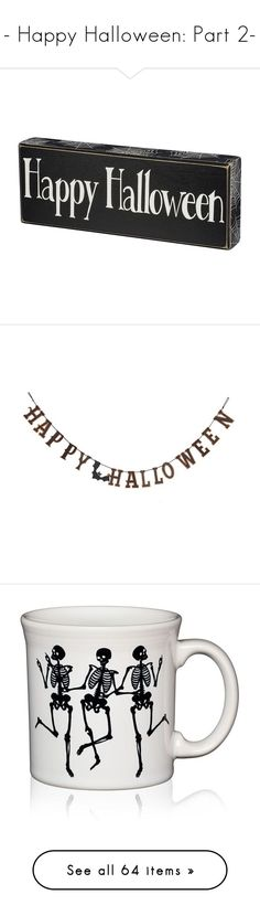 """""""- Happy Halloween: Part 2-"""" by queen-of-music ❤ liked on Polyvore featuring home, home decor, halloween, black, black home decor, halloween home decor, wooden box signs, wooden home decor, wood home decor and holiday decorations"""