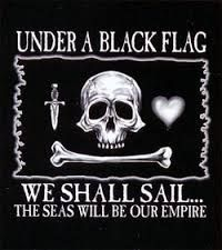Under A Black Flag We Shall Sail