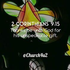 2 Corinthians 9-15 Thanks be unto God for his unspeakable gift. http://ift.tt/2DNP6pxpic.twitter.com/AZNPuc4rSf  2 Corinthians 9-15 Thanks be unto God for his unspeakable gift. http://ift.tt/2DNP6px http://pic.twitter.com/AZNPuc4rSf