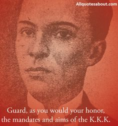 Andres Bonifacio Quotes:Filipino revolutionary leader Andres Bonifacio is both brave by pen and sword.Andres Bonifacio and His Ideas on Love Country. Love Can, What Is Love, Emilio Aguinaldo, Pinoy, Anxious, Revolutionaries, Memoirs, Philippines, Love Quotes