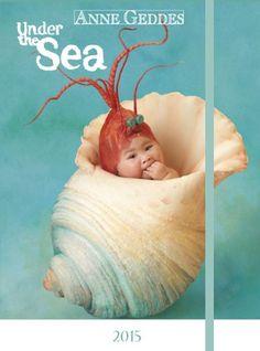 Anne Geddes Under the sea 2015: Tagebuch / Diary: Amazon.de: Anne Geddes: Bücher