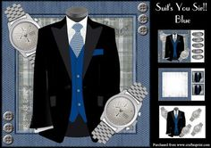 Suit s You Sir Blue on Craftsuprint designed by June Harrop - Great men's kit suitable forlots of different occasions.Kit contains card front, text,insert, gift tags and decoupage. - Now available for download!