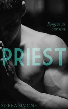 Priest By Sierra Simone  What an experience!! Loved this book!