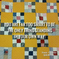 Just because something is difficult doesn't mean you shouldn't try. It just means you should try harder! Some results just take longer, but it's worth it! Vintage nine patch quilt shared by Katie an our Lansing workshops this weekend. #quilt #quilting #patchwork #quiltville #bonniekhunter #vintagequilt #antiquequilt #deepthoughts #wisewords #wordsofwisdom #quiltvillequote