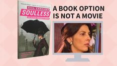 On the Unlikelihood of Book Options Becoming Films (Important for Writers) - Gail Carriger