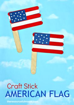 Patriotic Craft Stick American Flag Craft Get ready for the summer holidays with this patriotic American flag craft. It's a great red, white, and blue kid craft for Memorial Day or the of July.