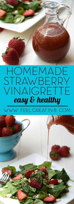 You'll love this simple, clean eating Homemade Strawberry Vinaigrette as a sweet dressing on just about any fresh salad!   Feel Great in 8
