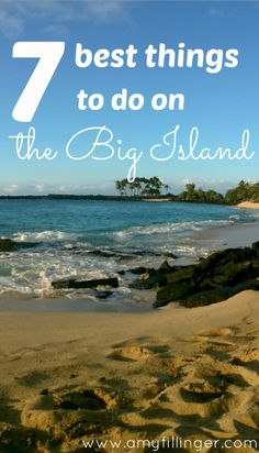 The 7 best things to do on the Big Island of Hawaii. I just returned from my third trip to the island of Hawaii, and we are already planning our next one! These are some of my favorite island adventures, from kayaking with dolphins to summiting a mountain!