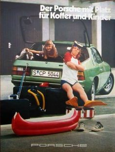 """""""The Porsche with space for suitcases and children"""" c.1976"""