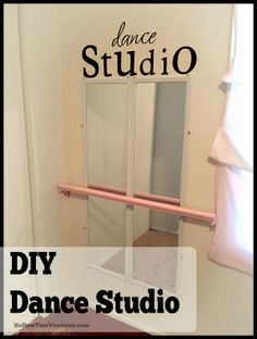DIY Dance Studio - a tutorial for making an inexpensive dance studio in your child's room. This would be so cute in a corner of the classroom or in a room used for large motor activities.