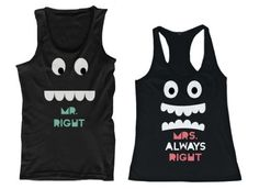 #mrright #mrsright #lovethis Mr. Right and Mrs. Always Right His and Her Matching Tank Tops for Couples, http://www.amazon.com/dp/B00JVX7GRW/ref=cm_sw_r_pi_awdm_LqRVtb1HX80CM