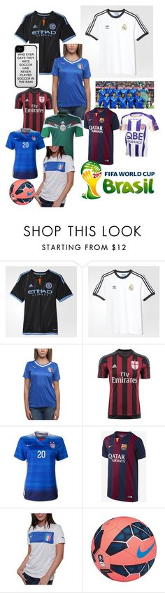"""Some of my fav soccer teams...club or national wc team"" by manateeloveramkp ❤ liked on Polyvore featuring moda, adidas, Puma, NIKE, women's clothing, women, female, woman, misses e juniors"