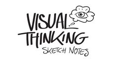It's Time to Draw: Visual Thinking, Sketch Notes, and the Trick to Becoming Visually Literate — Medium