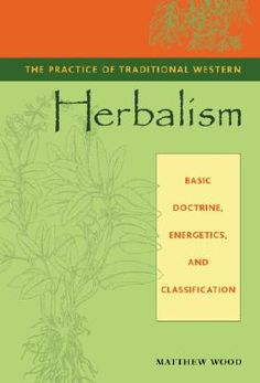 The Practice of Traditional Western Herbalism Cover