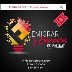 "Entrada ""VIP"" Emigrar y Emprender 1ª Edición Online by Rub Díaz Grupo Telegram, Fresco, Movies, Movie Posters, Vip Tickets, Measurement Uncertainty, Opportunity, Fresh, Films"