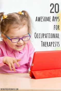 OCCUPATIONAL THERAPY: BEST APPS FOR KIDS