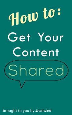 How to Get Your Content Shared