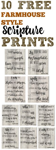 10 FREE Farmhouse style Scripture prints that someone is giving away!. I'm SO glad I found this! This will make my home look AMAZING. LOVE this!  Definitely pinning. #farmhouse decor