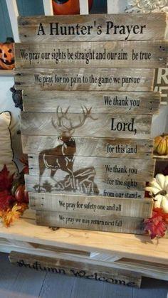 Hunter's Prayer Reclaimed wood pallet wood by BoxedCreativity Bow Hunting Tips, Hunting Guns, Elk Hunting, Archery Hunting, Crossbow Hunting, Hunting Prayer, Hunting Rooms, Hunting Bedroom, Turkey Hunting
