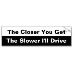 Decorate your car with Zazzle's Tailgating bumper stickers. Find a great design or slogan from our great selection. Order your Tailgating bumper sticker today! Funny Mugs, Funny Gifts, Aggressive Driving, Funny Bumper Stickers, Car Sit, Car Magnets, Tailgating, Car Decals, Slogan