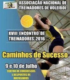 Caminhos de Sucesso: Tema do 18º Encontro de Treinadores de Voleibol