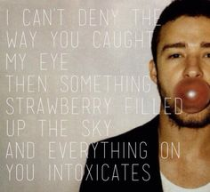 Obsessed with this song. Justin Timberlake 'Strawberry Bubblegum'