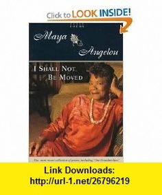 14 best read me like a book images on pinterest books book lists i shall not be moved poems 9780679457084 maya angelou isbn 10 fandeluxe Gallery