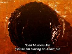"Earl Murders Me"" Pie from ""Waitress"""