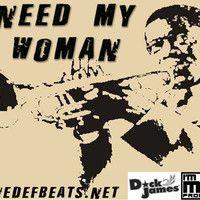 Need My Woman by ToneDefBeats.NET on SoundCloud